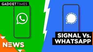 Signal vs WhatsApp: Watch this before you install any of these apps! | Gadget Times