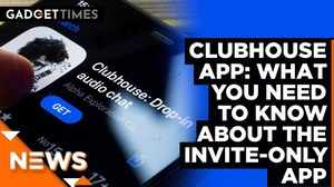 Clubhouse App: What you need to know about the invite-only app