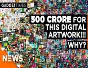 500 crore for this artwork? NFTs are making people reach