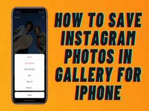 How to save Instagram Photos in Gallery for iPhone