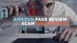 Amazon fake review scam Busted! All you need to know