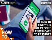 How to link your Vaccine certificate to passport?