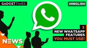 3 new WhatsApp features you must use!